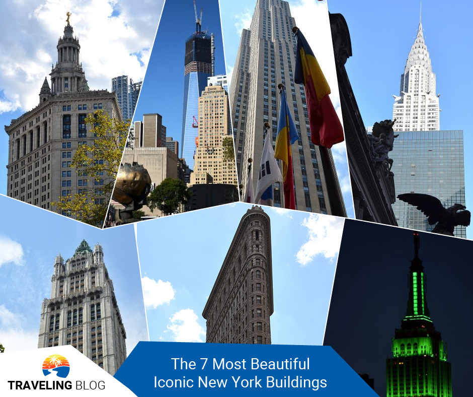 The 7 Most Beautiful Iconic New York Buildings to See Before You Die
